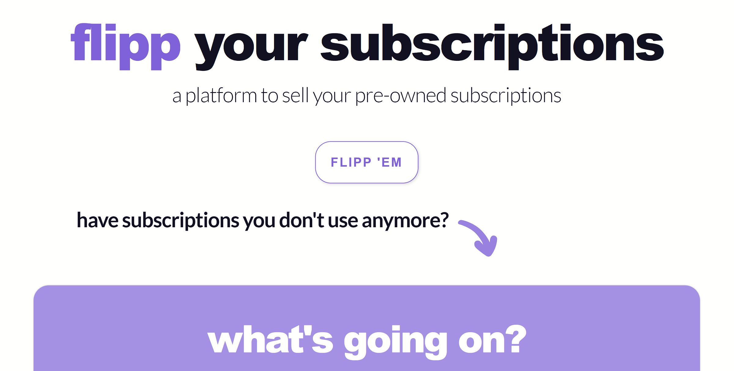 Flipp: Sell Your Pre-Owned Subscriptions With Ease